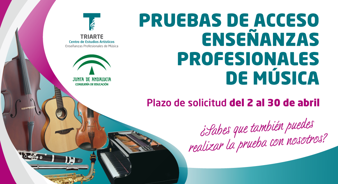 Pruebas de Acceso a Enseñanzas Profesionales de Música, Triarte - Centro de Estudios Artísiticos, Conservatorio de Málaga
