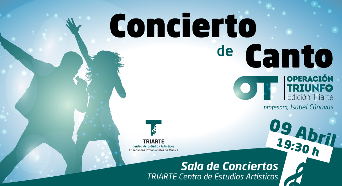 Concierto de Canto realizado el 9 de abril 2018 por los alumnos de Triarte. Edición especial de Operación Triunfo.