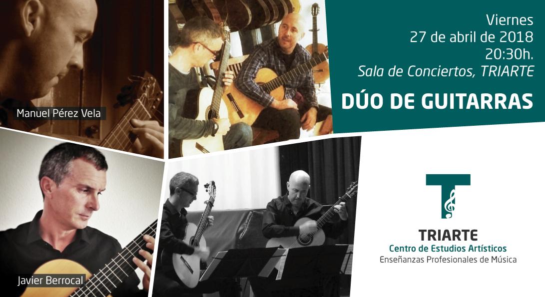 Dúo de Guitarras: Javier Berrocal y Manuel Pérez Vela. Triarte, Málaga.