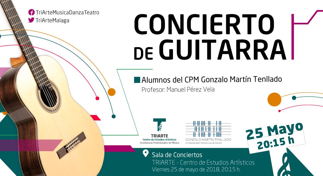 Concierto de Guitarra. Alumnos del CPM Gonzálo Martín Tenllado. Sala de Conciertos de Triarte, Málaga.