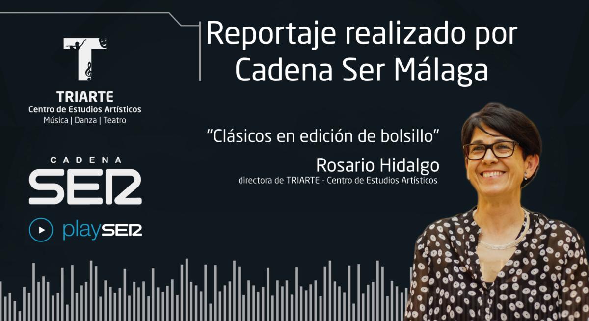 """Reportaje de Radio de Cadena Ser Málaga en su programa """"Clásicos en edición de bolsillo"""". Reportaje realizado a Rosario Hidalgo."""
