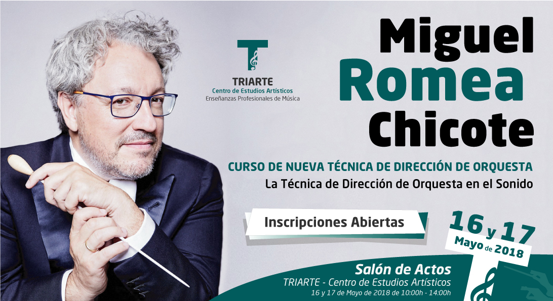 Los días 16 y 17 de mayo de 2018 tendrá lugar en Triarte – Centro de Estudios Artísticos el CURSO DE NUEVA TÉCNICA DE DIRECCIÓN DE ORQUESTA de la mano del Miguel Romea Chicote.