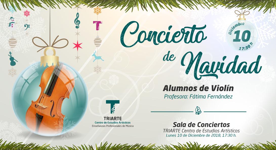 Concierto de Violín. Triarte - Centro de Estudios Artísticos. Navidad 2018. Profesora Fátima Fernández.