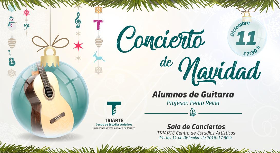 Concierto de Guitarra. Triarte - Centro de Estudios Artísticos. Navidad 2018. Profesor Pedro Reina. Málaga 2018.