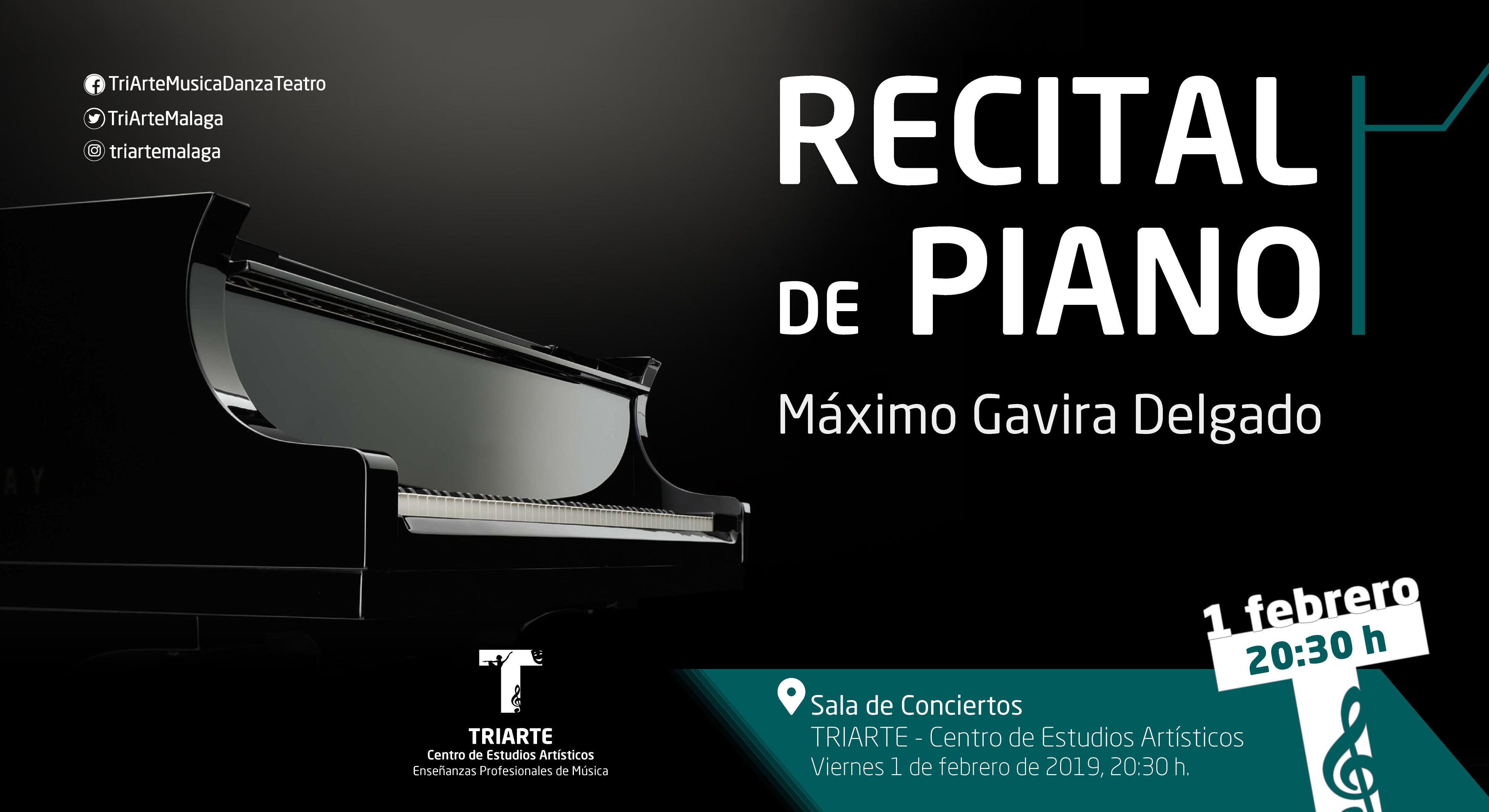 Recital de Piano ofrecido por Máximo Gavira Delgado en Triarte, Málaga, el 2 de febrero de 2019.