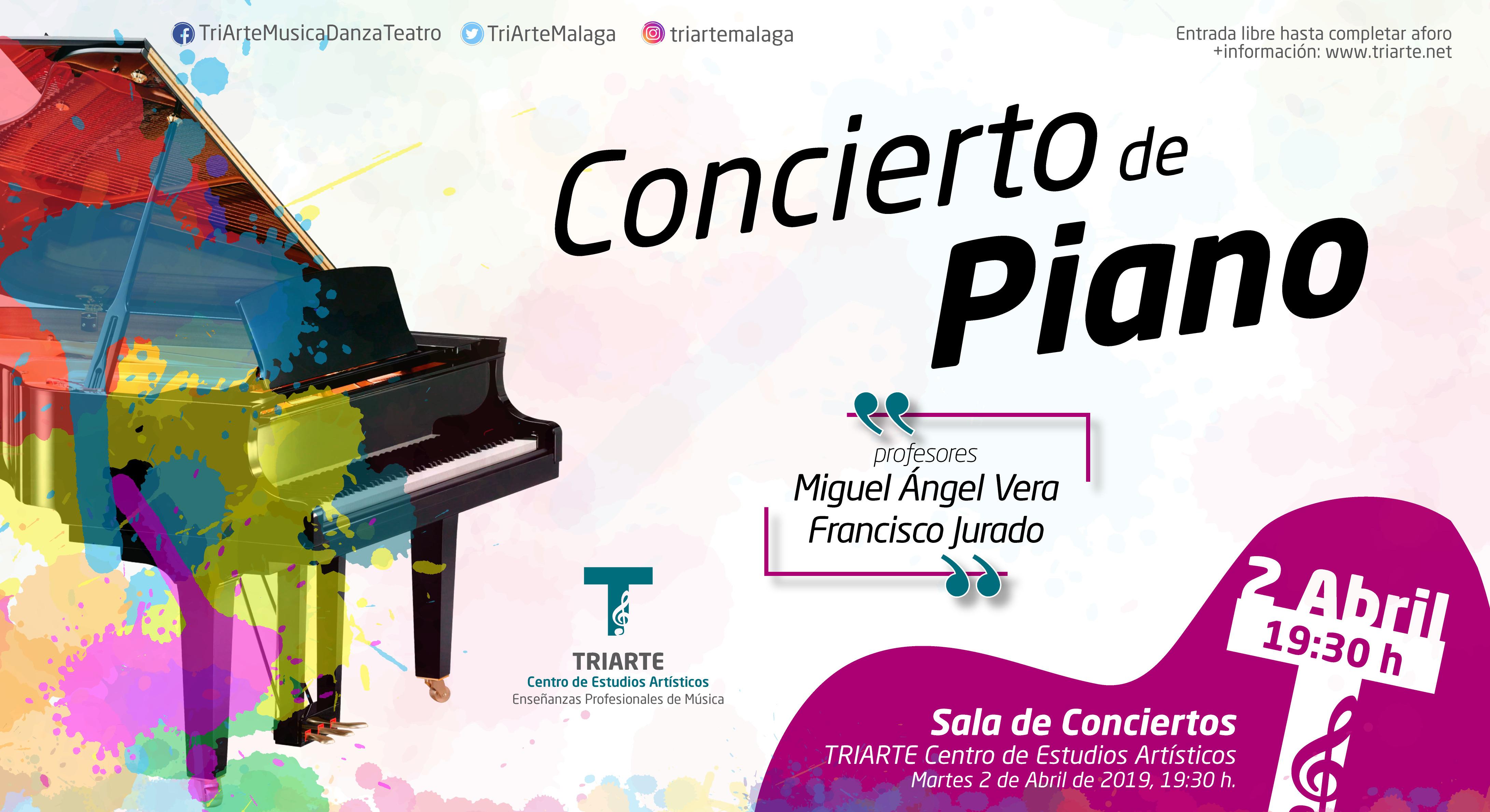 Concierto de Piano. TRIARTE - Centro de Estudios Artísticos. Profesores Miguel Ángel Vera y Francisco Jurado. Abril 2019.