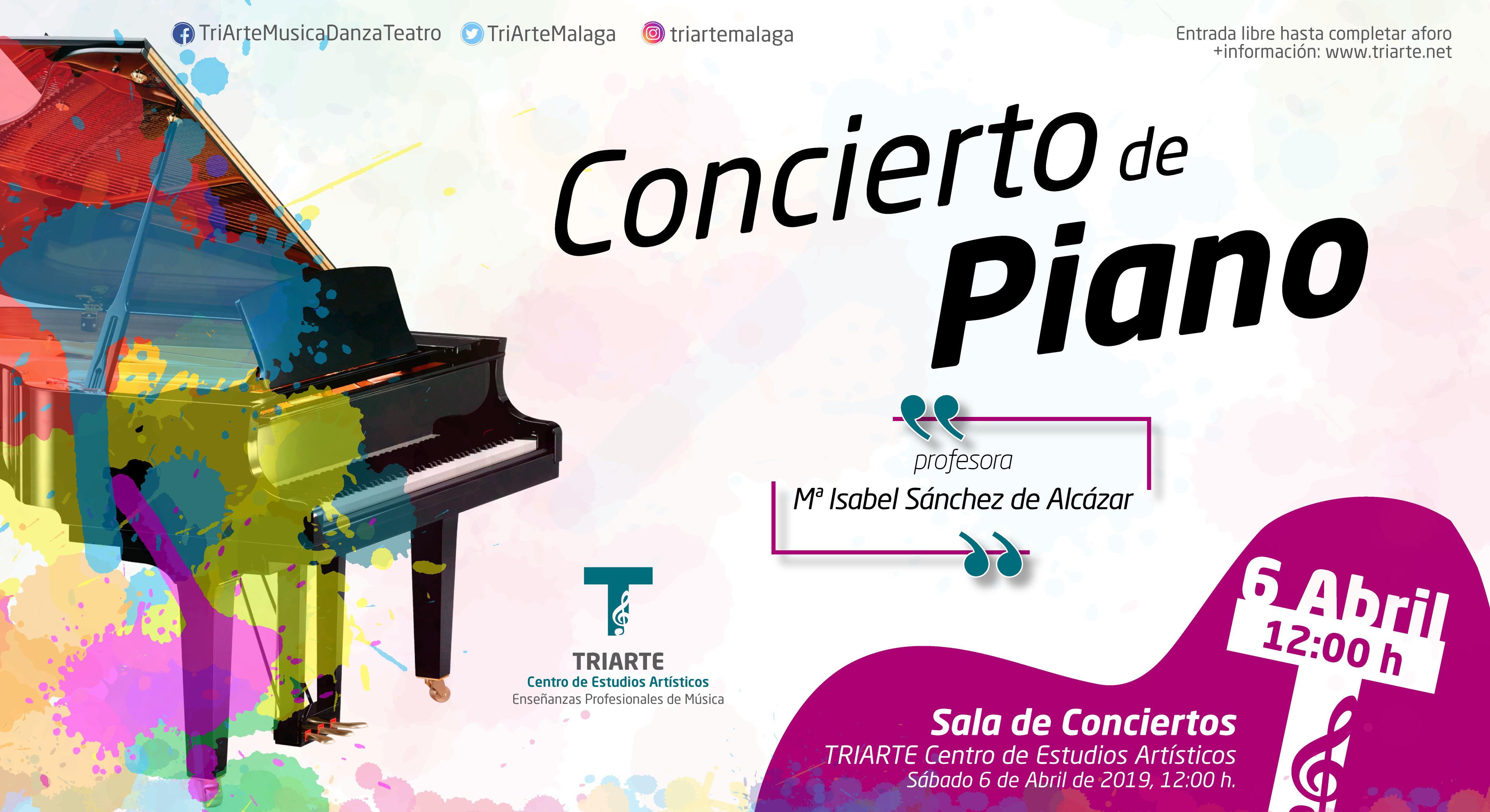 Concierto de Piano. TRIARTE - Centro de Estudios Artísticos. Profesora Mª Isabel Sánchez de Alcázar. Abril 2019.